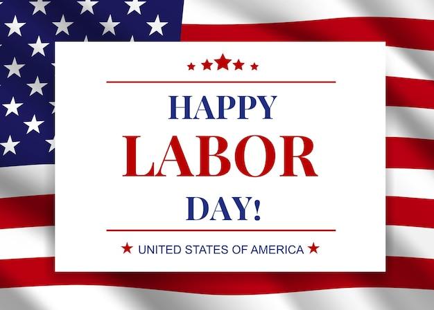 Feliz dia do trabalho, feriado nacional americano saudação no fundo da bandeira dos eua