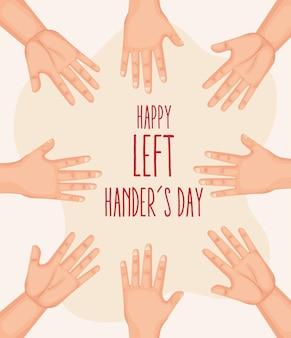 Feliz dia dos canhotos com as mãos postas