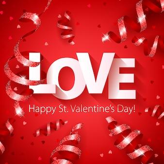 Feliz dia dos namorados amor com serpentina e confetes de coração.