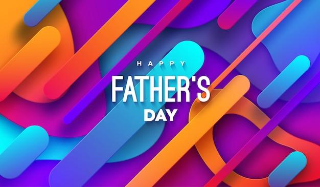 Feliz dia dos pais. abstrato com formas de papel multicolorido e etiqueta de parabéns.