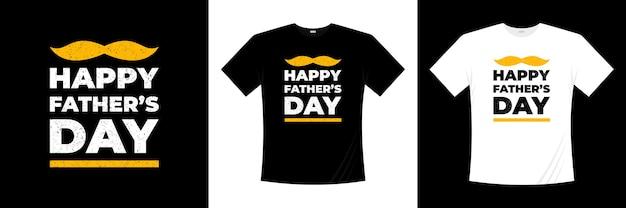 Feliz dia dos pais evento tipografia design de t-shirt
