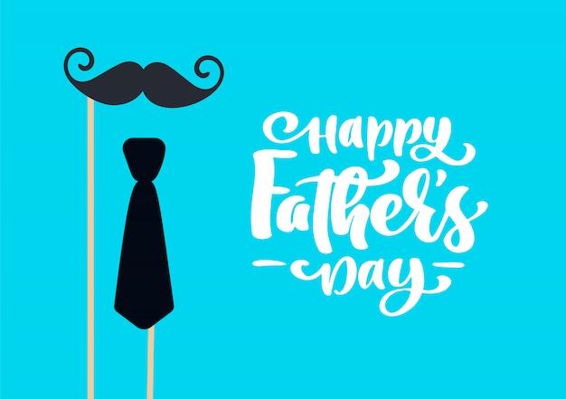 Feliz dia dos pais isolado vector rotulação texto caligráfico com bigode e gravata