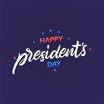 Feliz dia dos presidentes conceito com letras