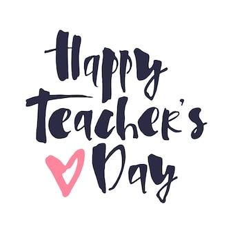 Feliz dia dos professores letras com coração rosa para modelo de banner de pôster de cartão comemorativo