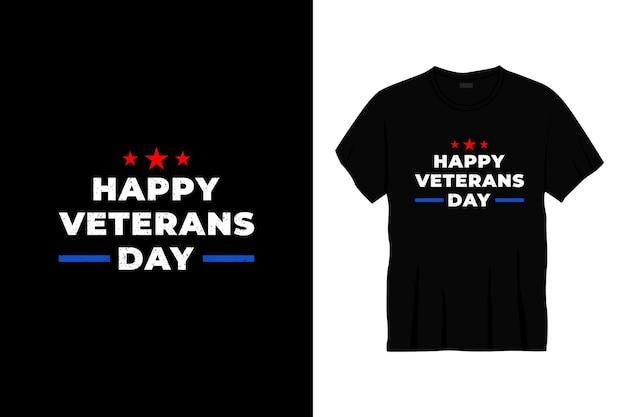 Feliz dia dos veteranos design de t-shirt tipografia