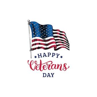 Feliz dia dos veteranos, letras de mão com ilustração da bandeira dos eua em estilo de gravura. fundo de férias de 11 de novembro. cartaz, cartão de felicitações em vetor.
