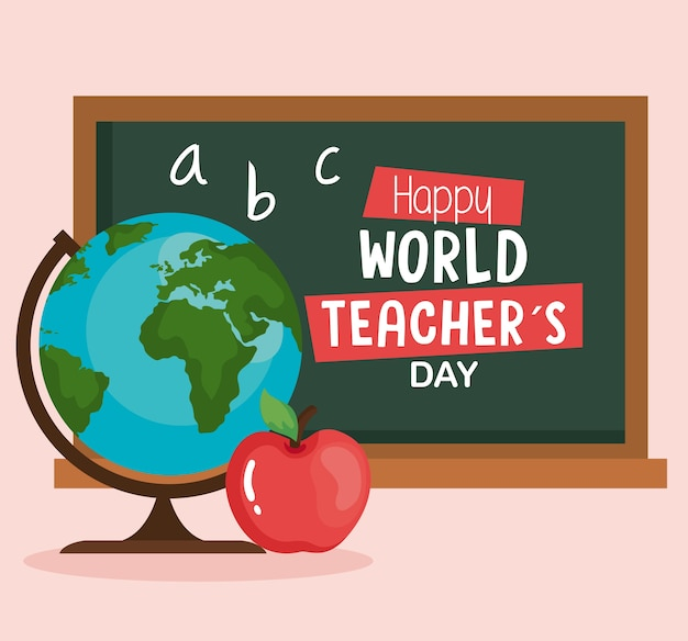 Feliz dia mundial dos professores, com globo terra, maçã e quadro-negro