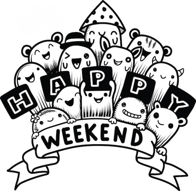 Feliz fim de semana com desenho animado doodles monstro