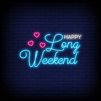 Feliz fim de semana prolongado para cartaz em estilo neon.