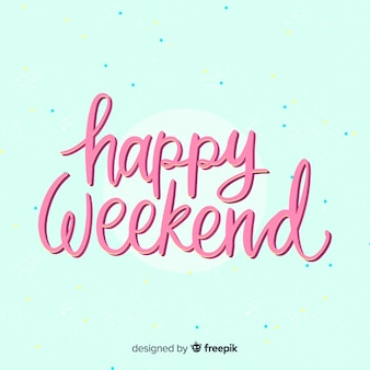 Feliz, fim semana, lettering, fundo