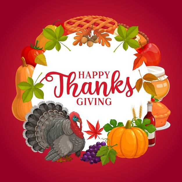 Feliz graças dando moldura redonda, cartão com abóbora colheita de outono, turquia, torta e uvas com mel, maçã, tomate e folhas de outono. banner de parabéns do feriado do dia de ação de graças