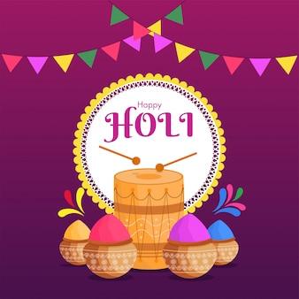 Feliz holi celebração poster design com vasos de barro cheios de cor seca e ilustração de tambor