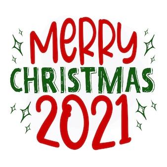 Feliz natal 2021 design de vetor de citações de natal premium