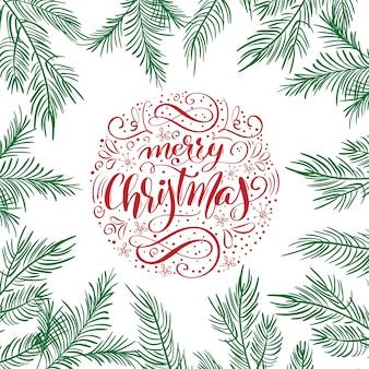Feliz natal cartão com design de letras caligráficas de texto com ramos de abeto