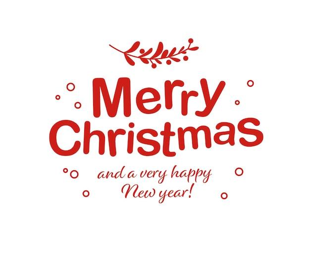 Feliz natal e feliz ano novo projeto de parabéns isolado. ilustração em vetor plana. para cartões, banners, estampas, embalagens, convites, etiquetas.