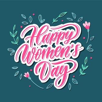 Feliz o dia da mulher - cartão de rotulação de mão.