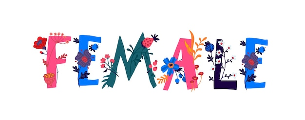 Feminino e flores. flores e botões em volta das letras. estilo simples.