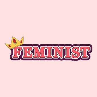 Feminista com um vetor de coroa