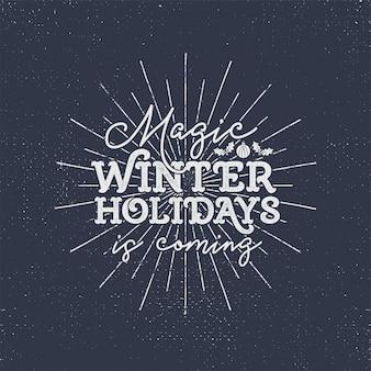 Férias de inverno mágicas estão chegando