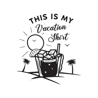 Férias de mão desenhada vintage e conceito de viagens para impressão. t-shirt, cartazes. praia com palmeiras, água potável e sol. logotipo do verão retrô, distintivo. estes são os meus textos de t-shirt de férias. vetor de estoque.