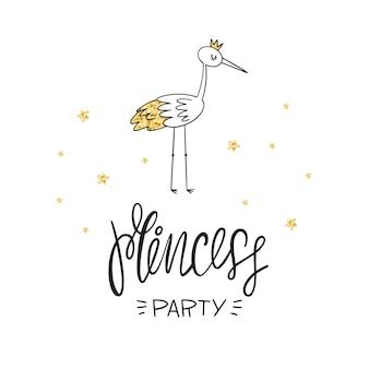 Festa de princesas. letras, garça e textura dourada. ilustração vetorial