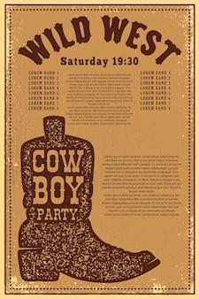 Festa do velho oeste. modelo de cartaz com bota de cowboy em fundo grunge. ilustração vetorial