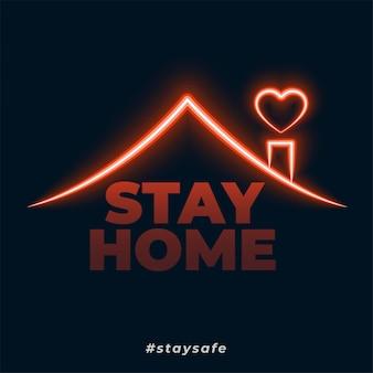 Ficar em casa ficar fundo de conceito de estilo de néon seguro