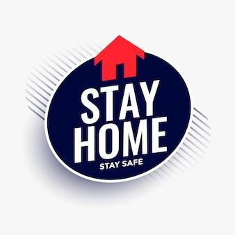 Ficar em casa ficar mensagem segura com o símbolo da casa