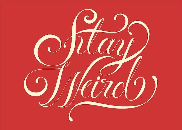Ficar estranho tipografia design ilustração