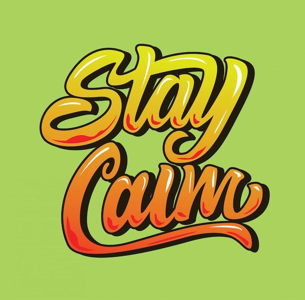 Fique calma inspiração citação tipografia