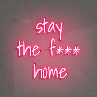 Fique em casa durante o sinal de néon da pandemia de coronavírus