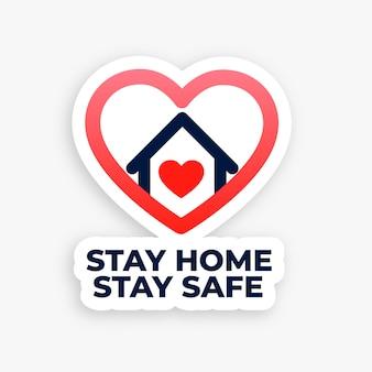Fique em casa e fique seguro conceito coração casa cartaz