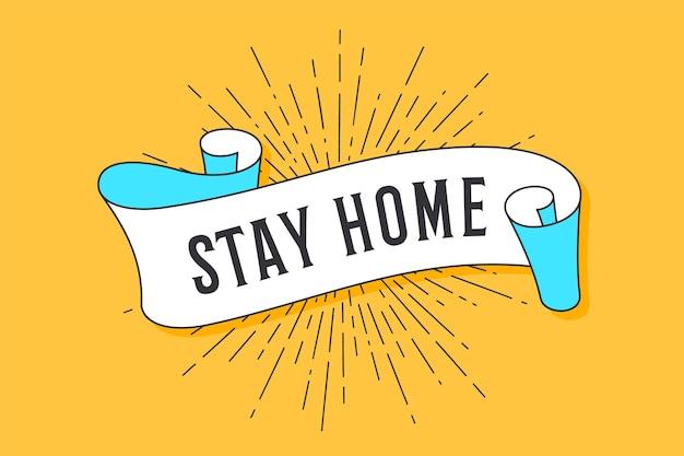 Fique em casa. fita da bandeira da moda vintage com o texto fique em casa e desenho linear