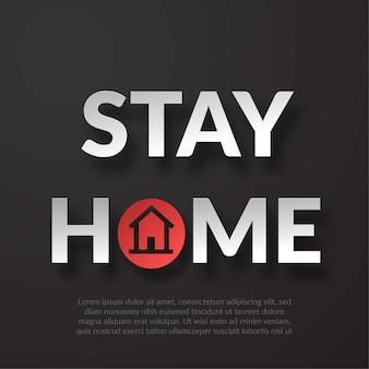 Fique em casa fundo do texto