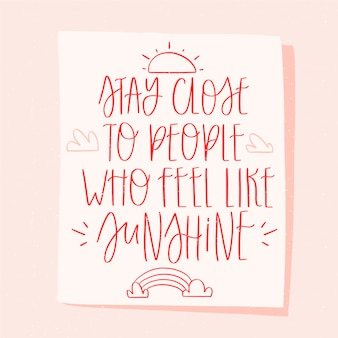 Fique perto de letras de texto otimista de amigos