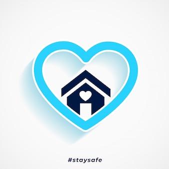 Fique seguro coração azul e design de cartaz de casa