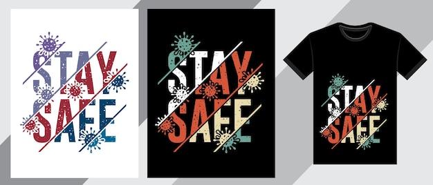 Fique seguro design de t-shirt tipografia