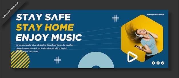 Fique seguro, fique em casa, aproveite a música design da capa do facebook