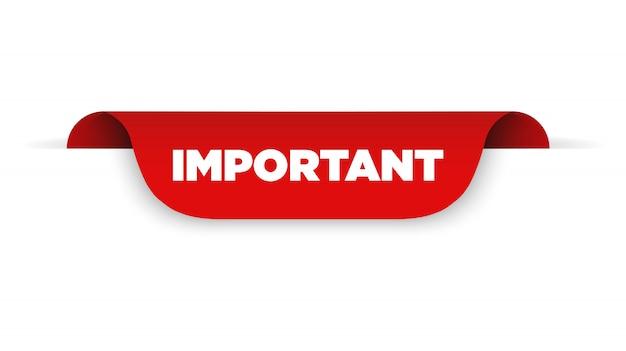 Fita vermelha com texto importante. ilustração vetorial