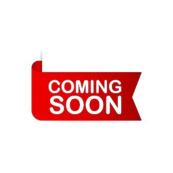 Fita vermelha em breve. banner de promoção em breve. ilustração.
