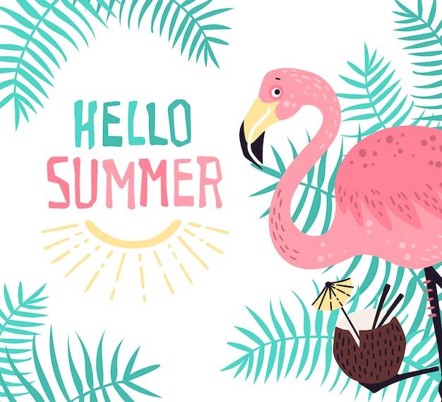 Flamingo bonito do vetor com um cocktail tropical. lettering: olá verão.