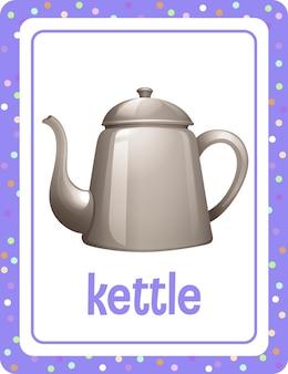 Flashcard de vocabulário com a palavra kettle