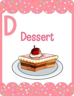 Flashcard do alfabeto com a letra d para sobremesa
