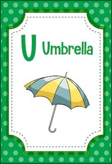 Flashcard do alfabeto com a letra u para guarda-chuva