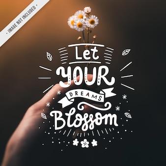 Flor mão lettering citação sonho flor