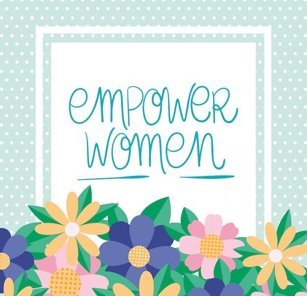 Flores e folhas do vetor de empoderamento das mulheres