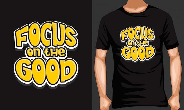 Foco nas citações de tipografia boas letras para t-shirt