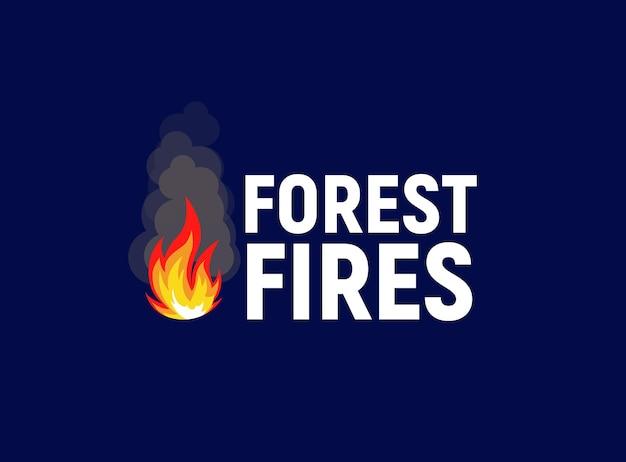 Fogueira de incêndios florestais com ilustração vetorial de modelo de logotipo plano de texto no fundo branco