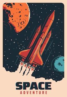 Foguete espacial em voo entre planetas, nave galáxia ou poster retro do vetor de ônibus espacial. aventura espacial e inicialização de foguete de nave espacial para exploração do universo, vôo do astronauta e exploração de planetas