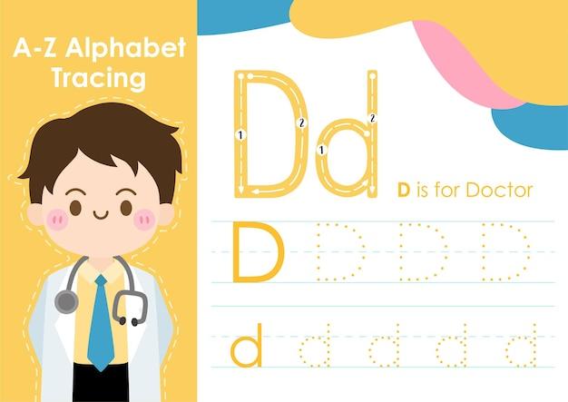 Folha de trabalho de rastreamento de alfabeto com ilustração de ocupação de trabalho como doutor